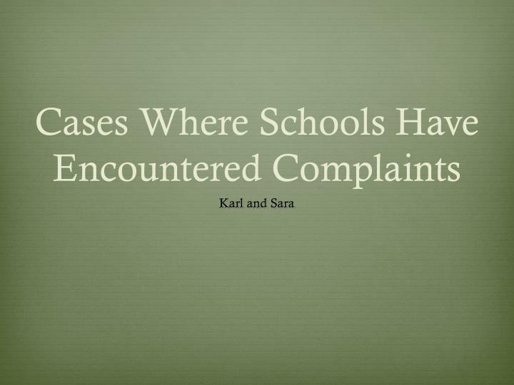 Cases Where Schools Have Encountered Complaints