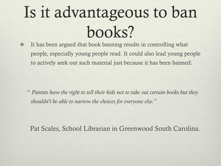Is it advantageous to ban books?