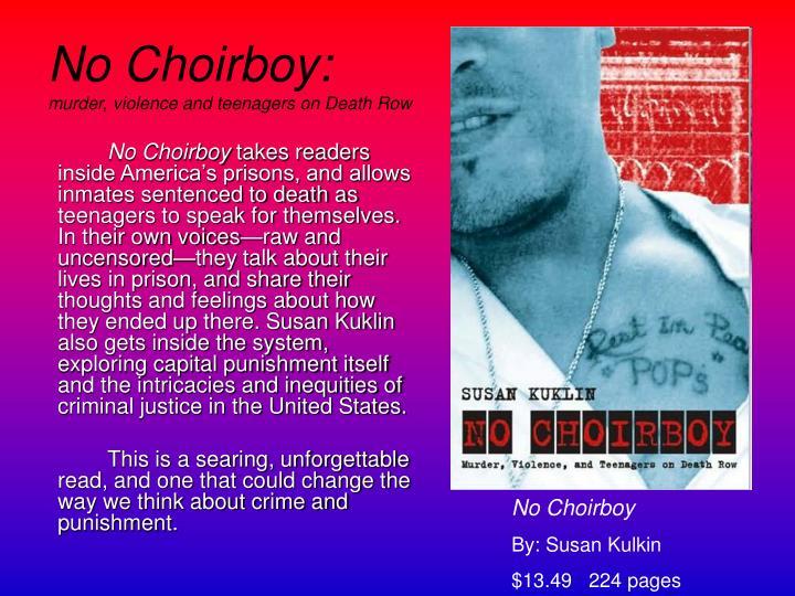 No Choirboy: