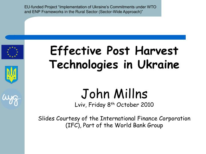 Effective Post Harvest Technologies in Ukraine