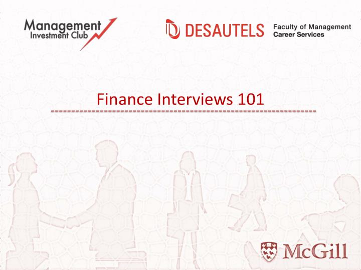 Finance Interviews 101