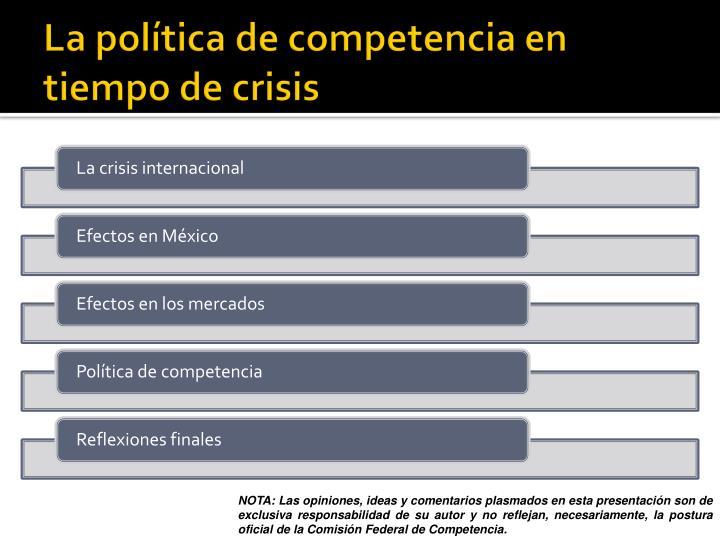 La política de competencia en tiempo de crisis