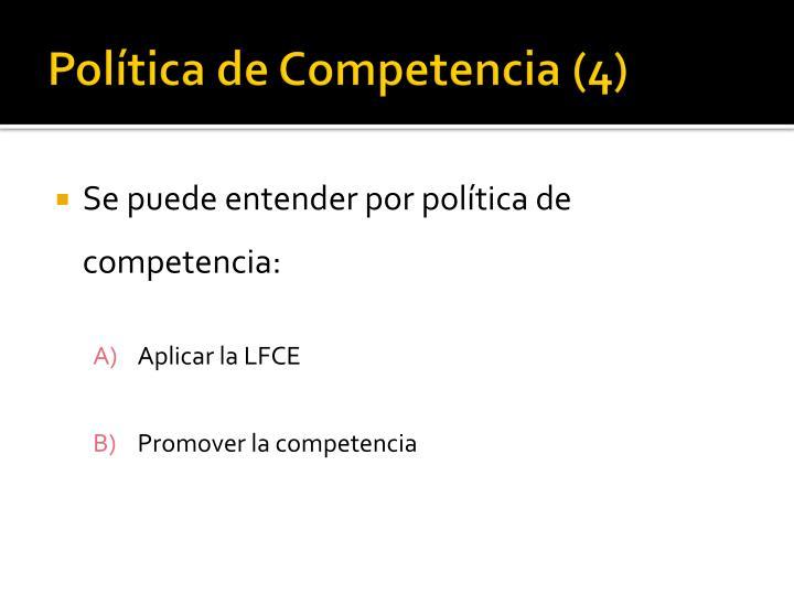Política de Competencia (4)