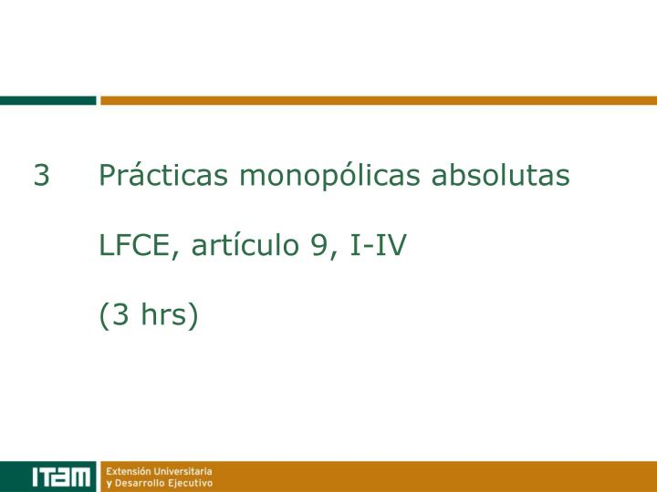 3Prácticas monopólicas absolutas