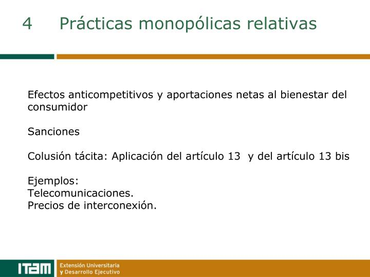 4Prácticas monopólicas relativas