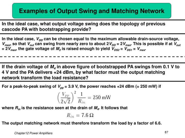 Examples of Output Swing and Matching Network