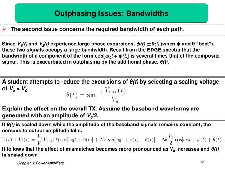 Outphasing Issues: Bandwidths