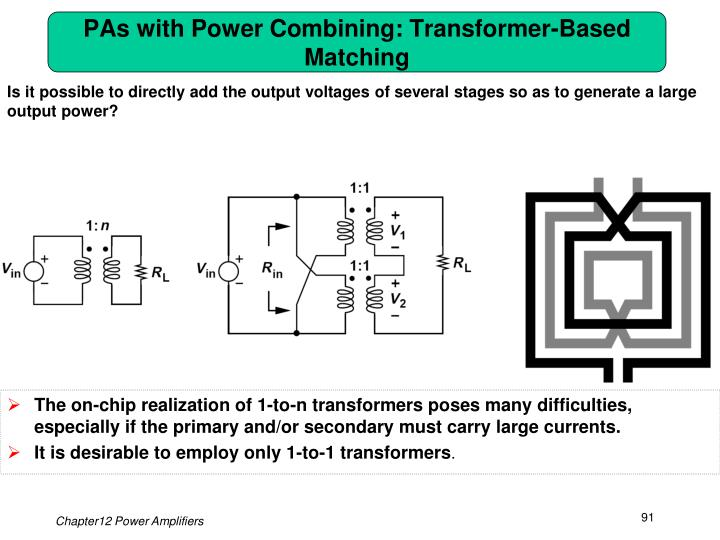 PAs with Power Combining: Transformer-Based Matching