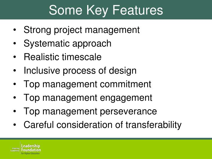 Some Key Features