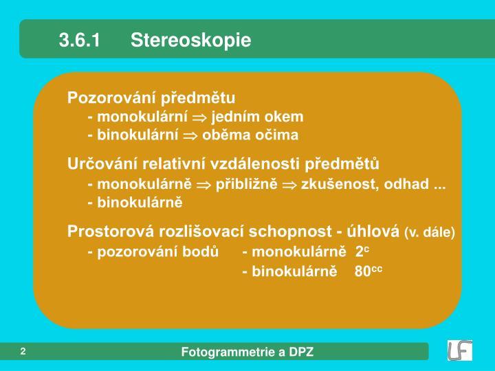 3.6.1Stereoskopie
