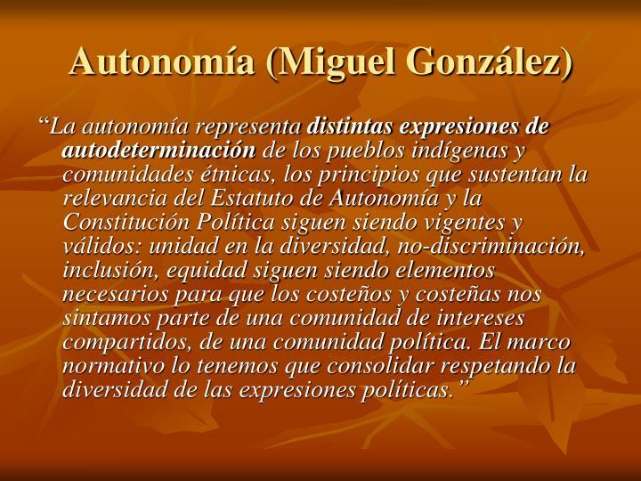 Autonomía (Miguel González)