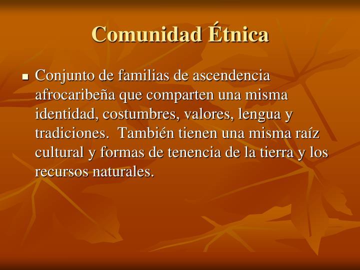 Comunidad Étnica