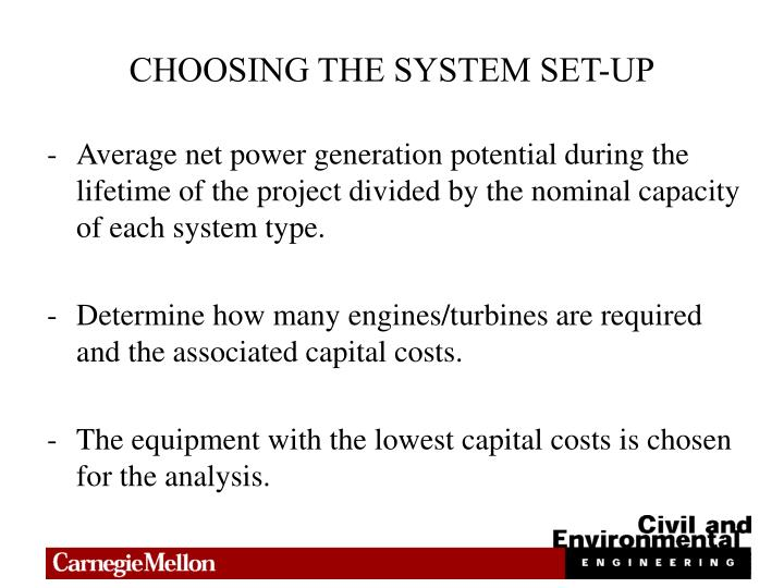 CHOOSING THE SYSTEM SET-UP