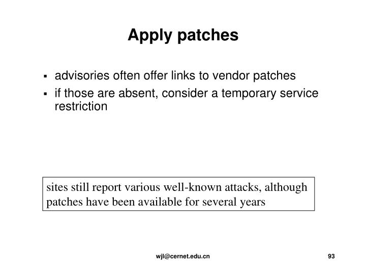 advisories often offer links to vendor patches