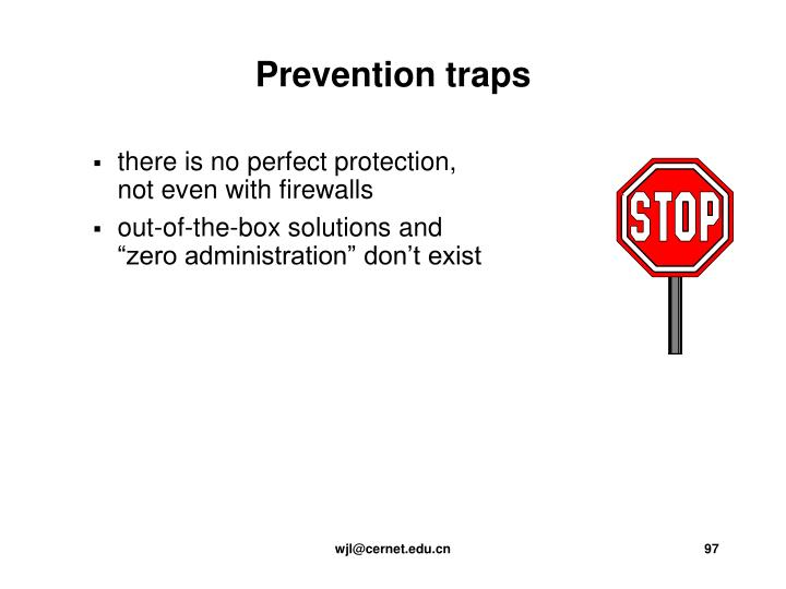 there is no perfect protection,
