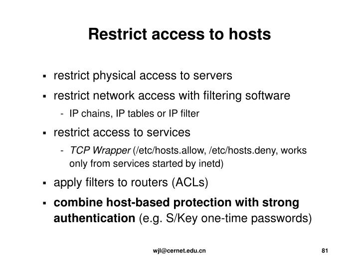 restrict physical access to servers