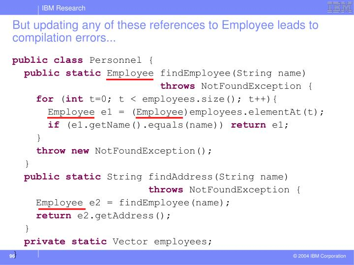 But updating any of these references to Employee leads to compilation errors...