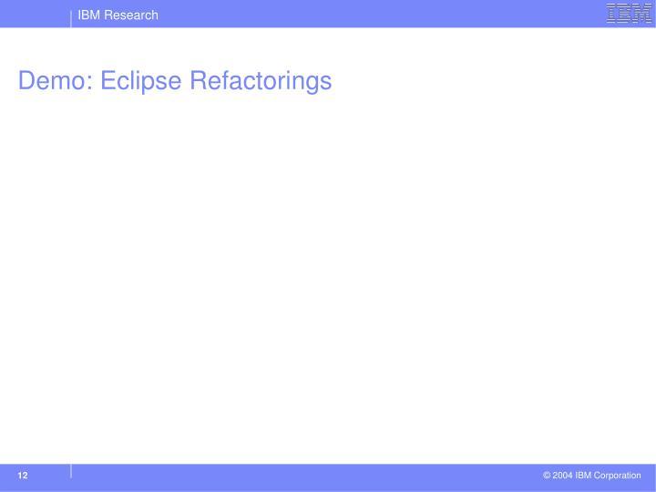 Demo: Eclipse Refactorings