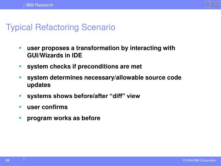 Typical Refactoring Scenario