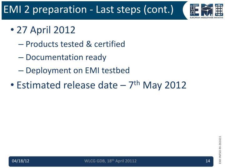 EMI 2 preparation - Last steps (cont.)