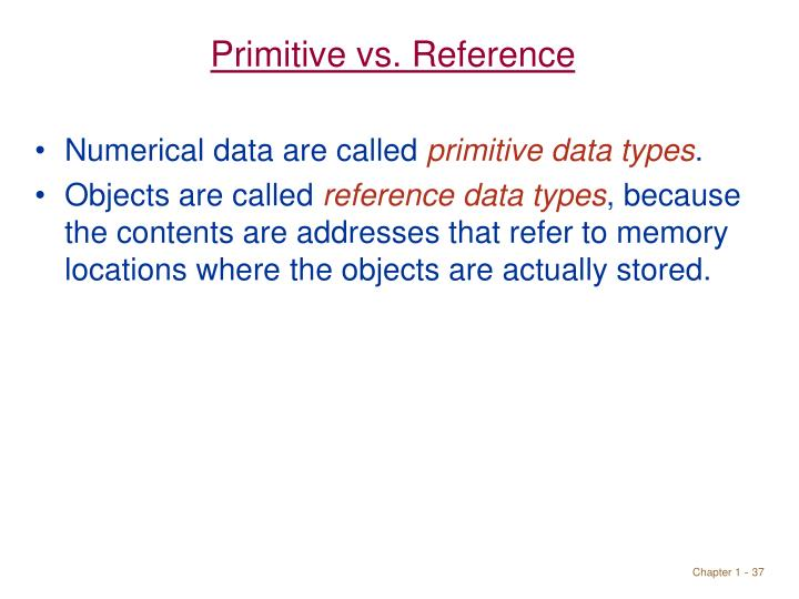 Primitive vs. Reference