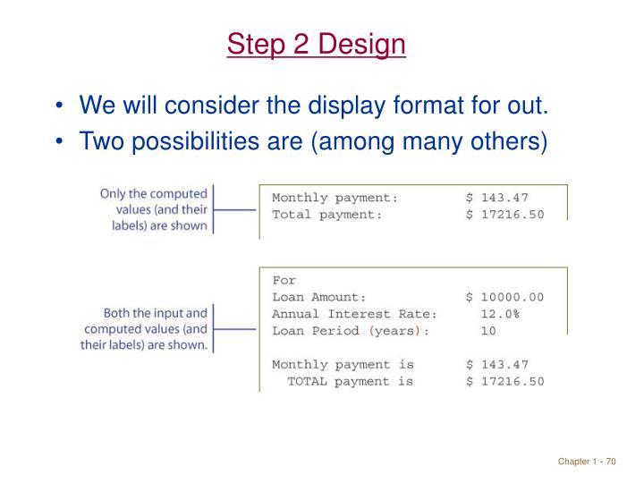 Step 2 Design