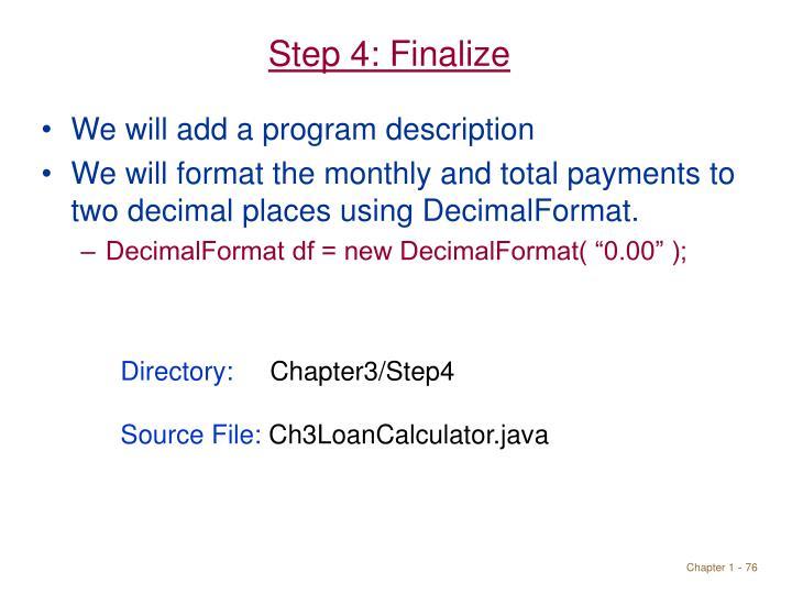 Step 4: Finalize
