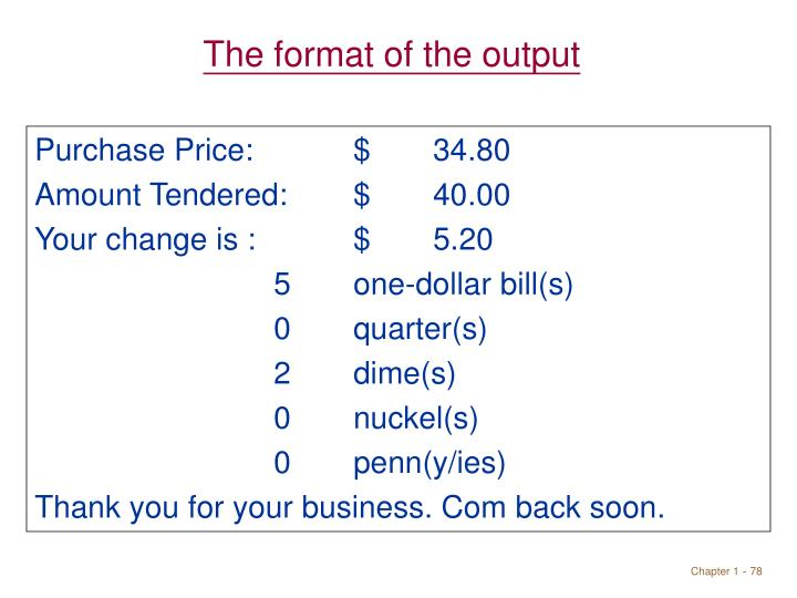 The format of the output