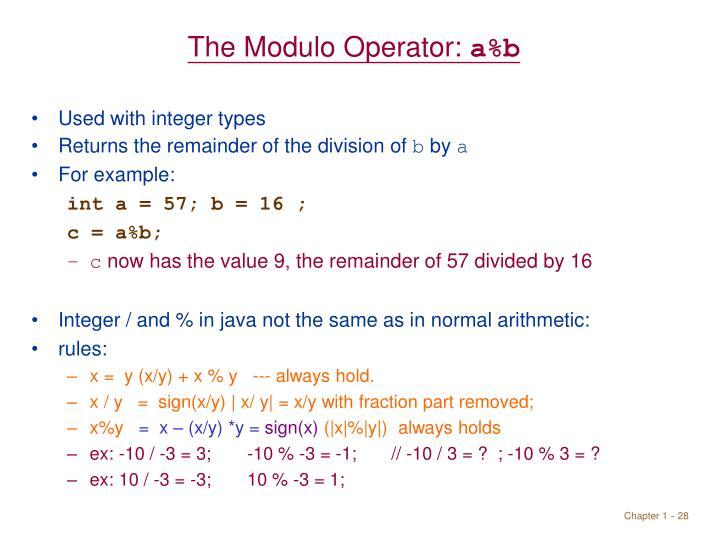 The Modulo Operator: