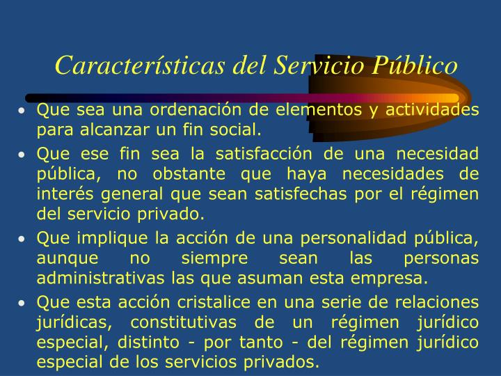 Características del Servicio Público