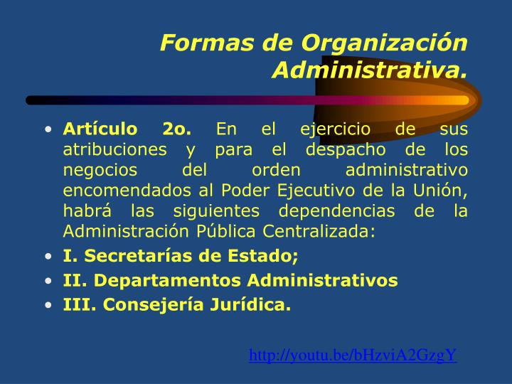 Formas de Organización Administrativa.