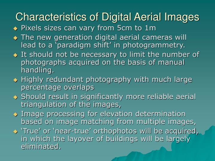Characteristics of Digital Aerial Images