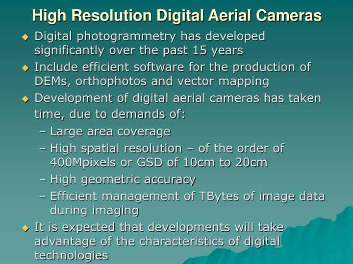 High Resolution Digital Aerial Cameras