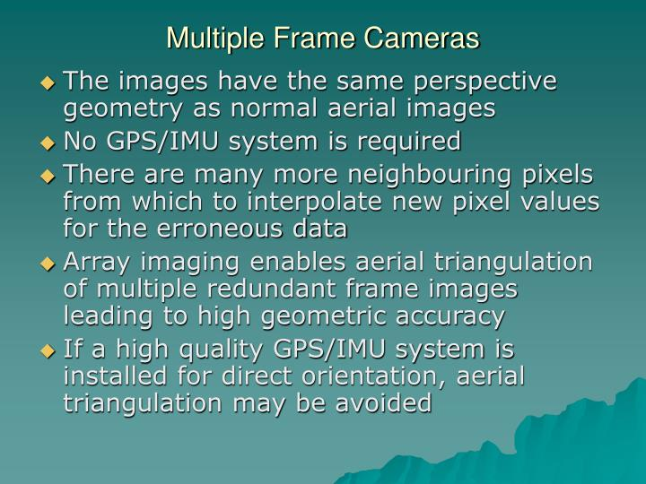 Multiple Frame Cameras