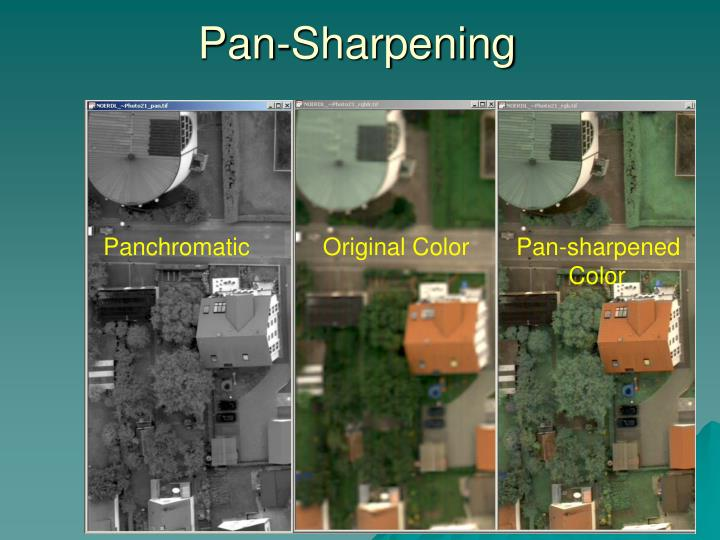 Pan-Sharpening
