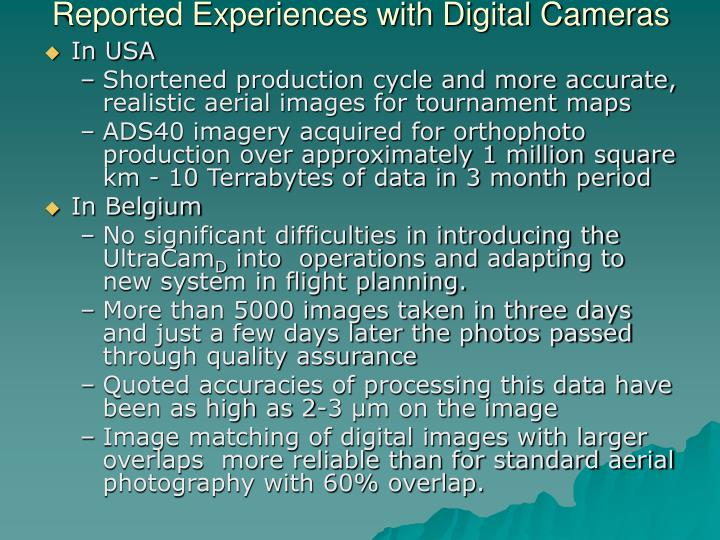 Reported Experiences with Digital Cameras