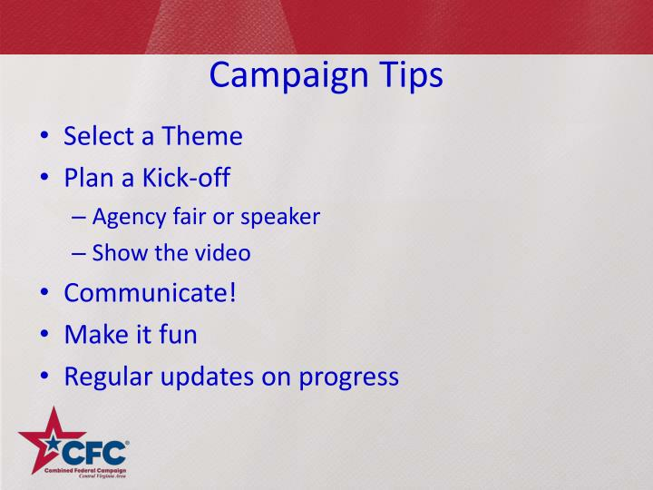 Campaign Tips