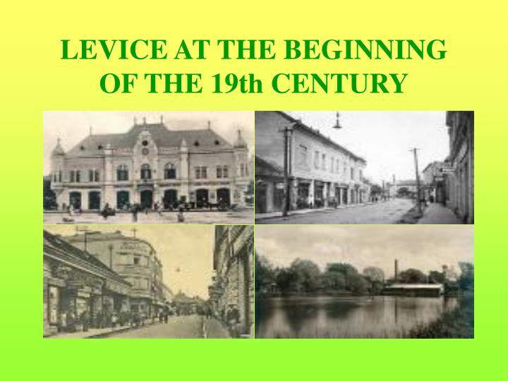 LEVICE AT THE BEGINNING OF THE 19th CENTURY