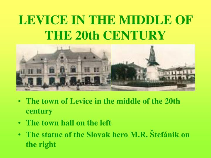LEVICE IN THE MIDDLE OF THE 20th CENTURY