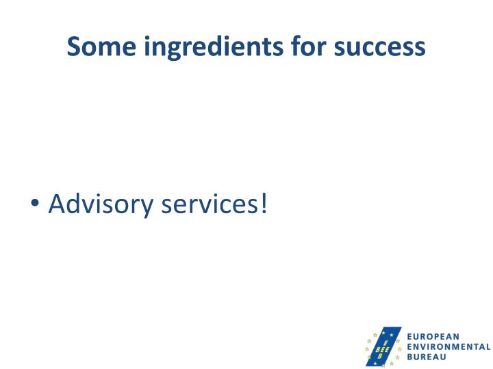 Some ingredients for success