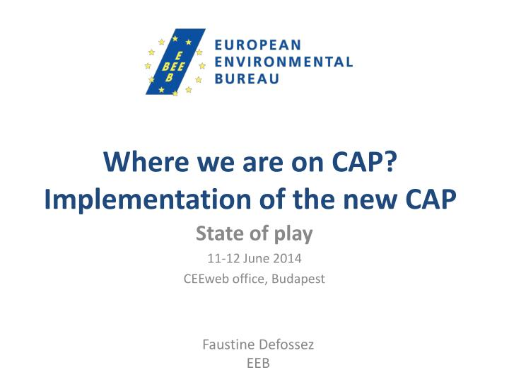 Where we are on cap implementation of the new cap