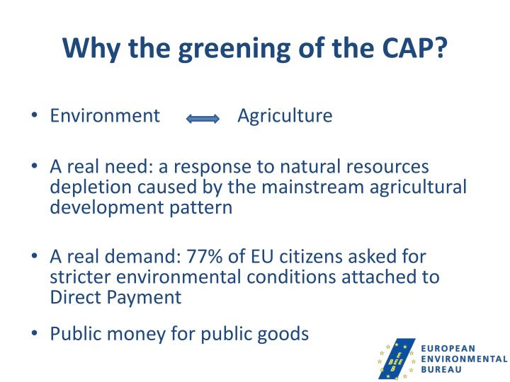 Why the greening of the CAP?