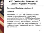 cfc certification statement 1 local or adjacent presence