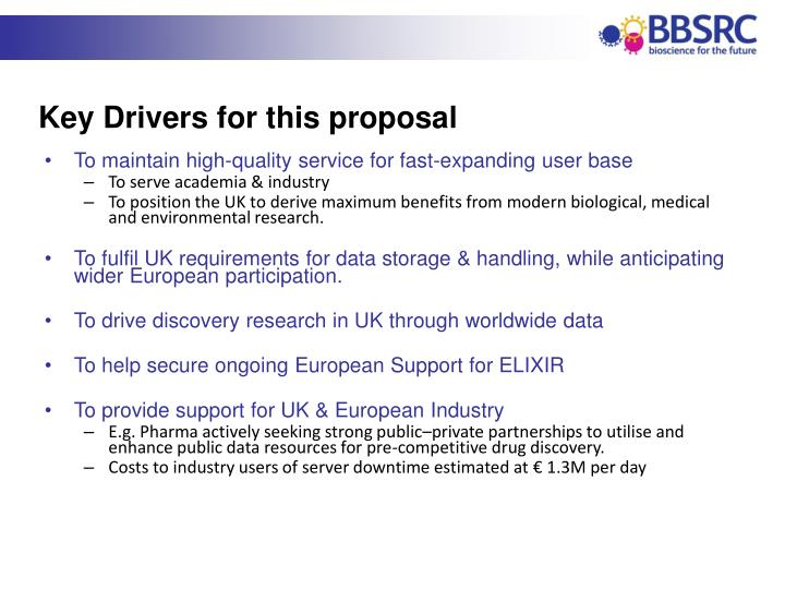 Key Drivers for this proposal