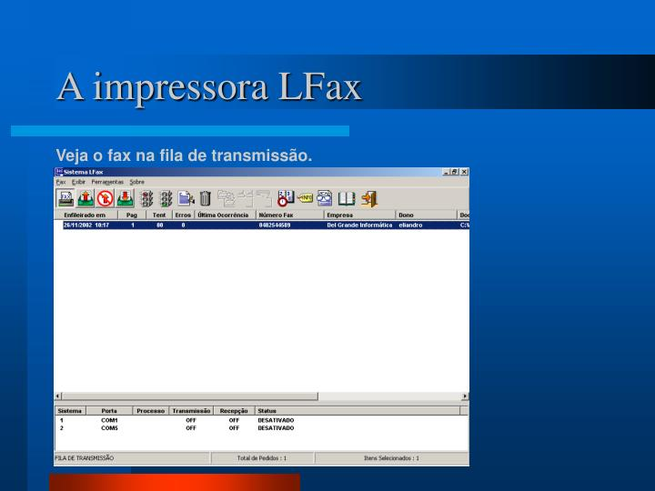 A impressora LFax