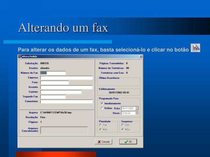 Alterando um fax