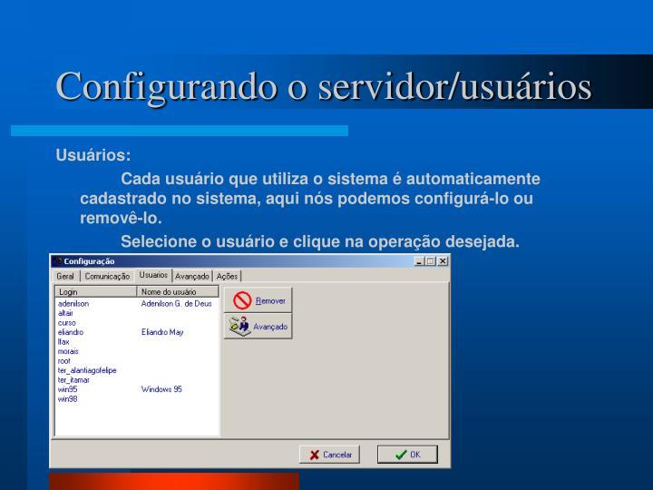 Configurando o servidor/usuários