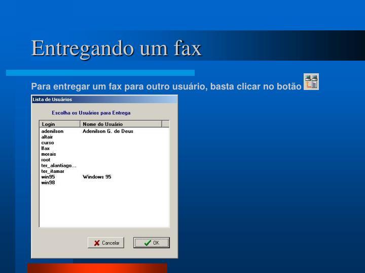 Entregando um fax