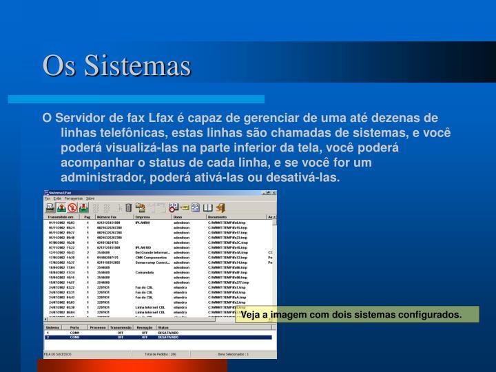 Os Sistemas