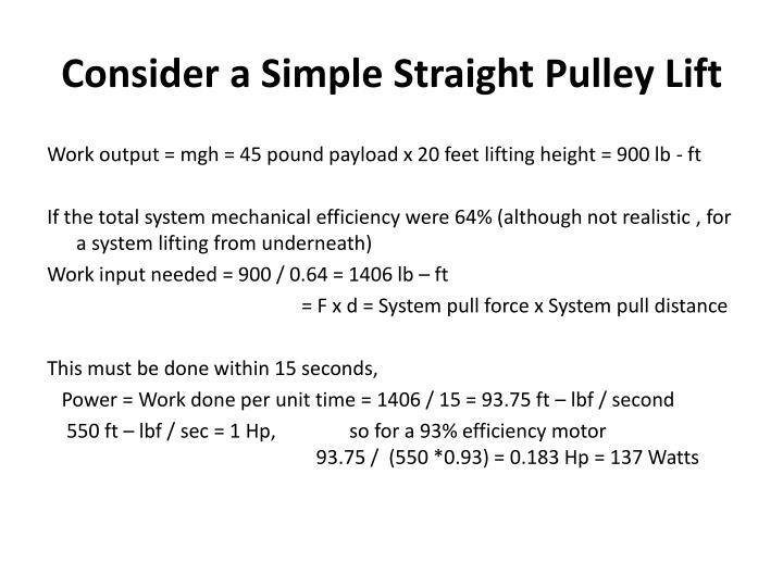 Consider a Simple Straight Pulley Lift